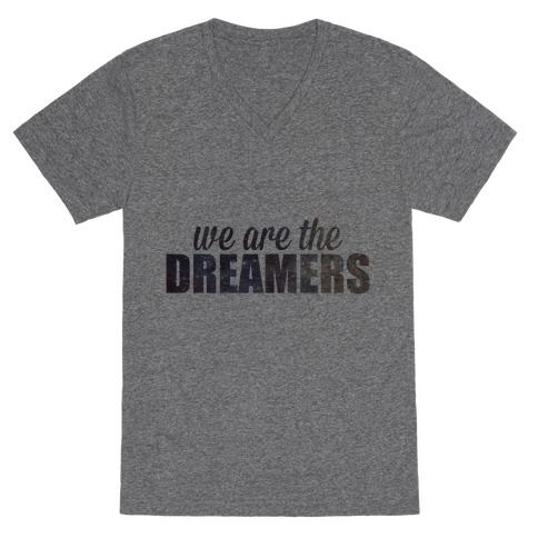 We Are The Dreamers V-Neck Tee Shirt