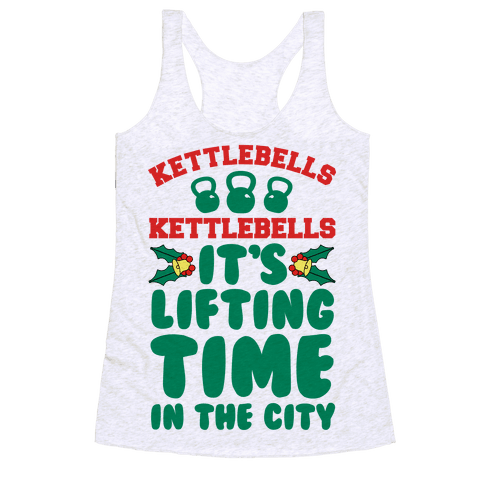 Kettlebells! Kettlebells! It's Lifting Time in the City! Racerback Tank Top