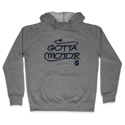 Gotta Motor Hooded Sweatshirt