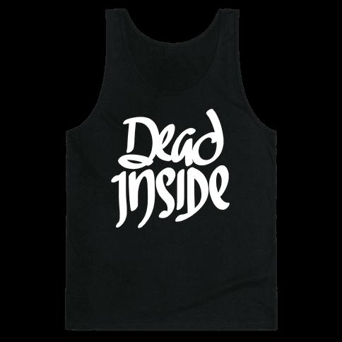 Dead Inside Tank Top