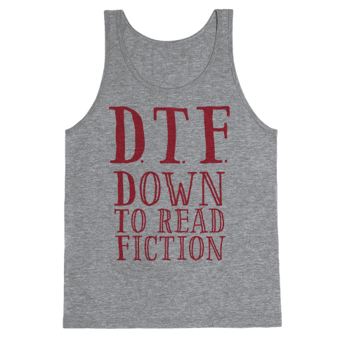DTF Down to (Read) Fiction Tank Top