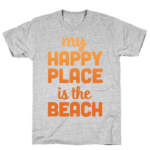 My Happy Place Is The Beach Mens T-Shirt