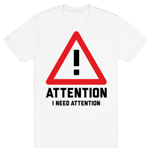 Attention Mens T-Shirt