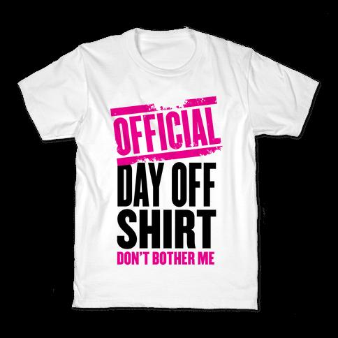 Official Day Off Shirt Kids T-Shirt