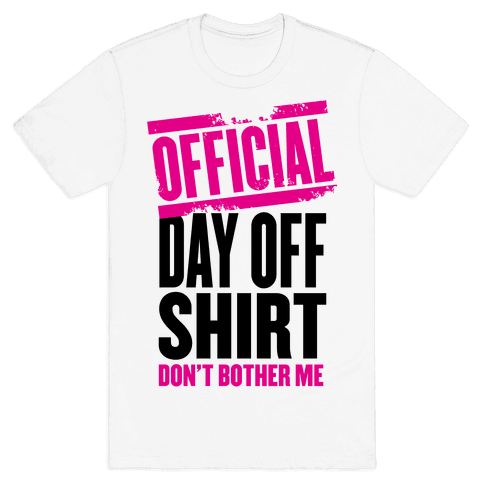 Official Day Off Shirt