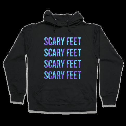 Scary Feet Scary Feet (Text) Hooded Sweatshirt