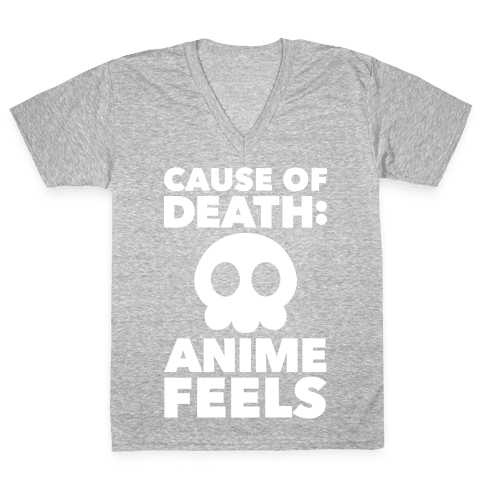Cause Of Death: Anime Feels V-Neck Tee Shirt