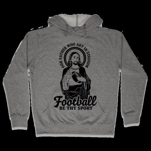 Football Jesus Hooded Sweatshirt