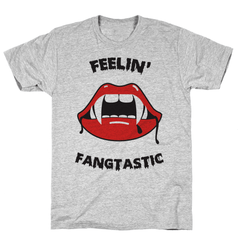 Feelin' Fangtastic Mens T-Shirt