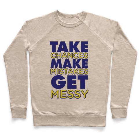 Get Messy! Pullover