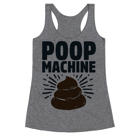Poop Machine Racerback Tank Top