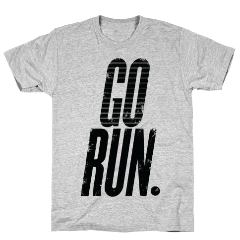 Go Run Mens T-Shirt