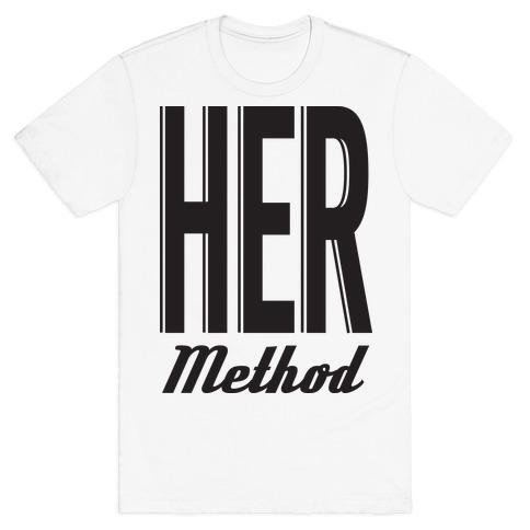 Her Method Mens T-Shirt