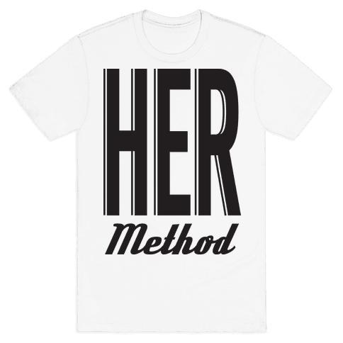 Her Method Mens T-Shirt