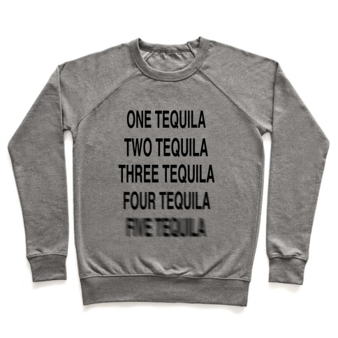 One Tequila...Two Tequila Pullover