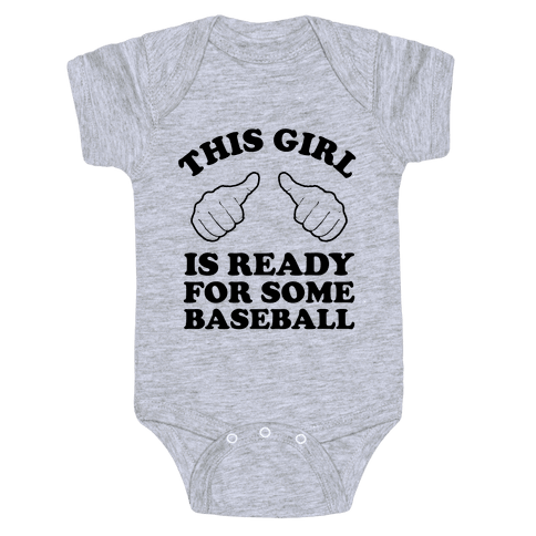 This Girl is Ready for Some Baseball Baby Onesy