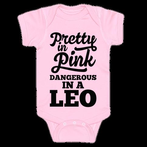 Pretty in Pink, Dangerous in a Leo Baby Onesy