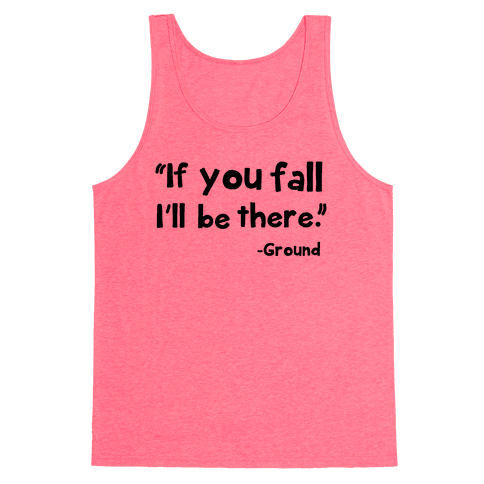 If You Fall Tank Top