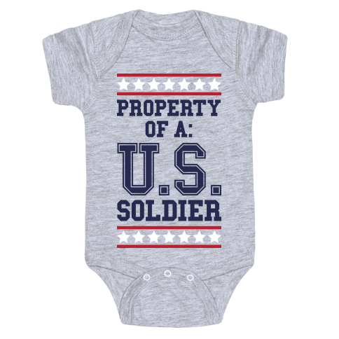 Property Of A U.S. Soldier Baby Onesy