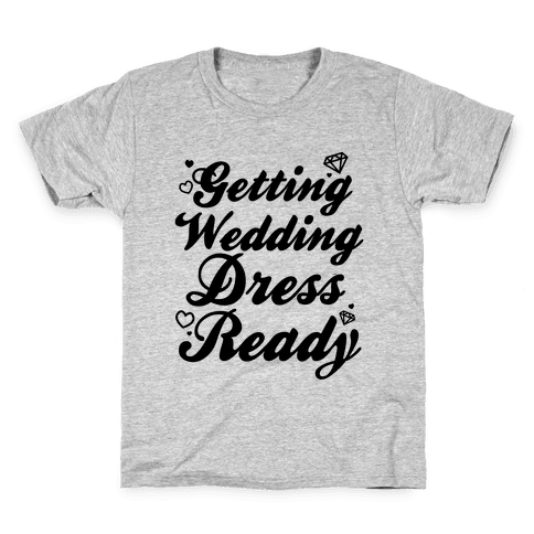 Getting Wedding Dress Ready Kids T-Shirt