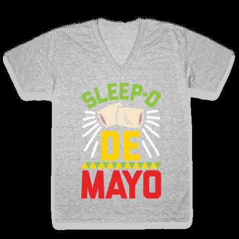 Sleep-o De Mayo V-Neck Tee Shirt