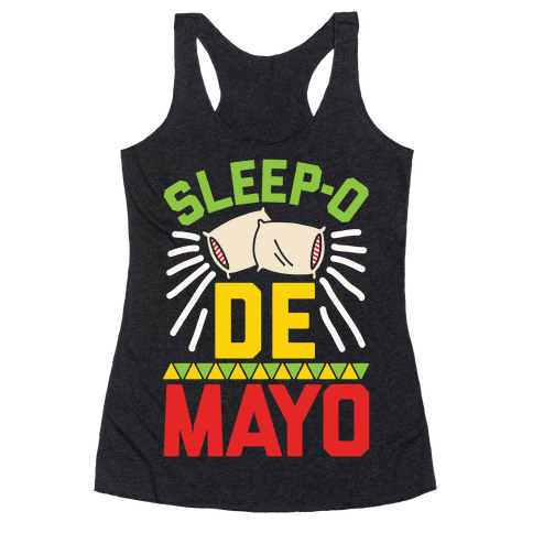 Sleep-o De Mayo Racerback Tank Top