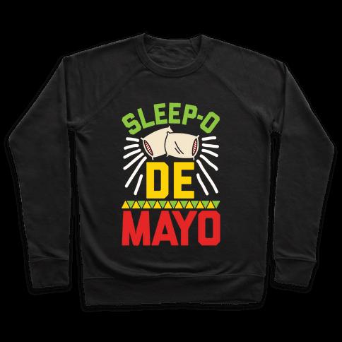 Sleep-o De Mayo Pullover