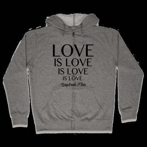 Love is Love Zip Hoodie