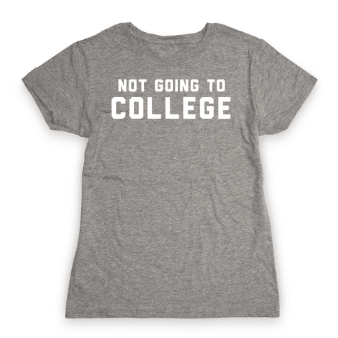Anti-College (Vintage) Womens T-Shirt