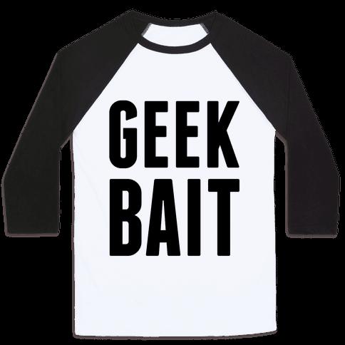 Geek Bait Baseball Tee