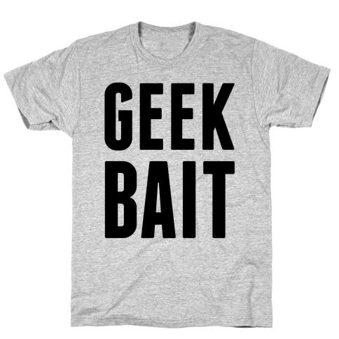 Geek Bait T-Shirt