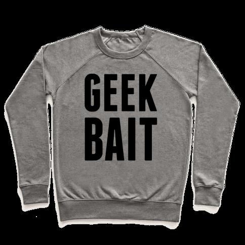 Geek Bait Pullover
