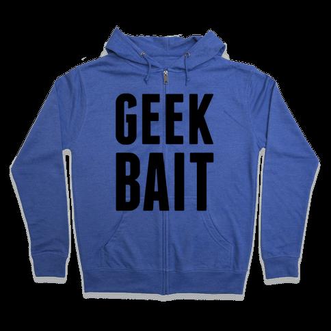 Geek Bait Zip Hoodie
