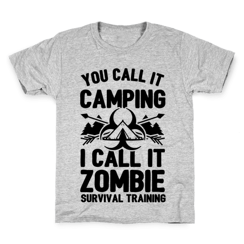 Camping is Zombie Survival Training Kids T-Shirt