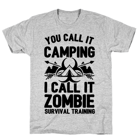 Camping is Zombie Survival Training Mens T-Shirt