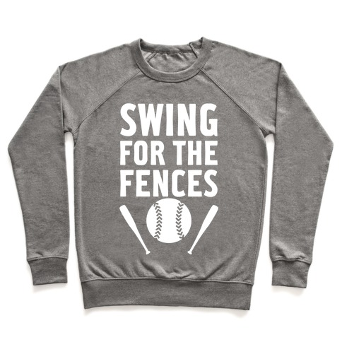Swing For The Fences Pullover