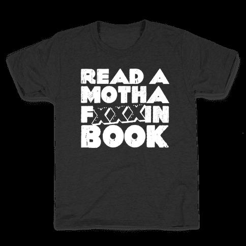 Read a Motha F'ing Book Kids T-Shirt