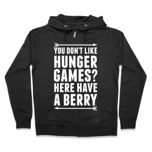 You Don't Like Hunger Games? Here Have A Berry Zip Hoodie