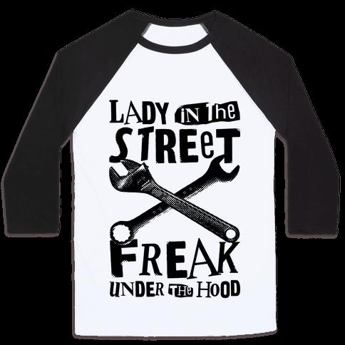 Lady In The Streets Freak Under The Hood Baseball Tee