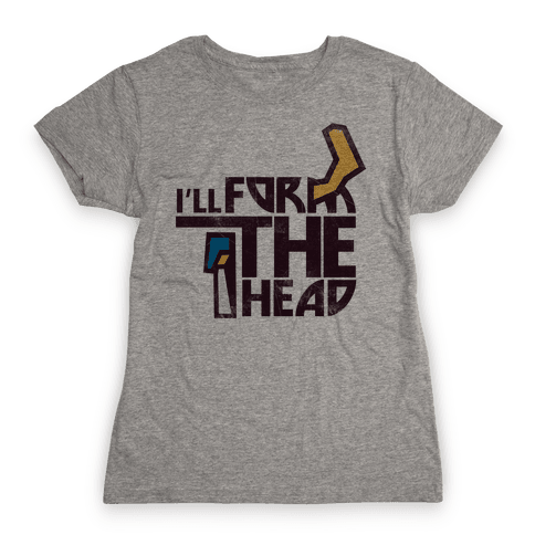 I'll Form the Head (vintage) Womens T-Shirt