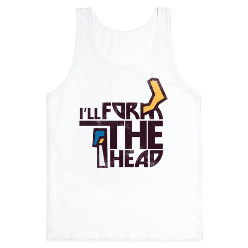 I'll Form the Head (vintage) Tank Top