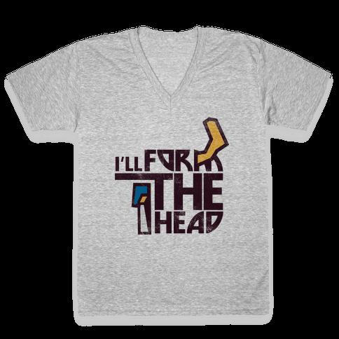 I'll Form the Head (vintage) V-Neck Tee Shirt