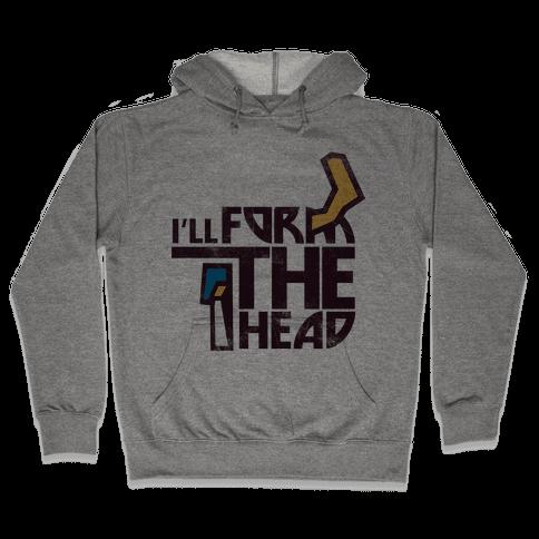 I'll Form the Head (vintage) Hooded Sweatshirt