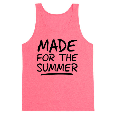 Made For Summer (Neon Tank) Tank Top