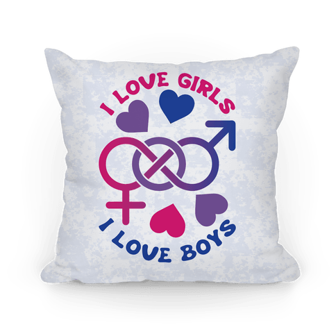 I Love Girls I Love Boys Pillow