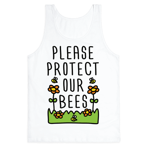 Please Protect Our Bees Tank Top