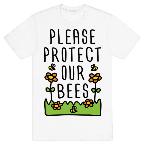 Please Protect Our Bees Mens T-Shirt