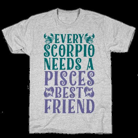 Every Scorpio Needs A Pisces Best Friend Mens T-Shirt