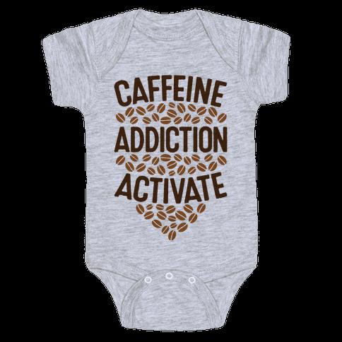 Caffeine Addiction Activate! Baby Onesy