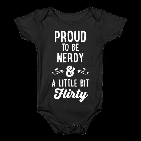 Nerdy & Flirty Baby Onesy